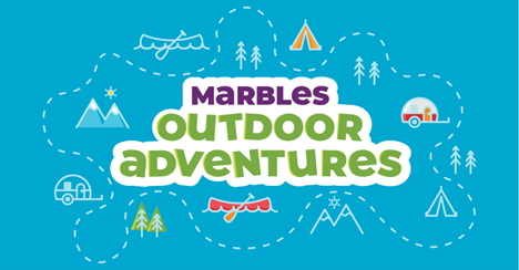 Marbles Kids Museum - Outdoors Adventures graphic